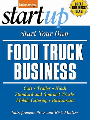 cover image of Start Your Own Food Truck Business
