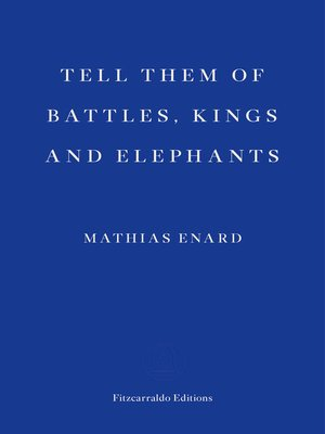 cover image of Tell Them of Battles, Kings and Elephants