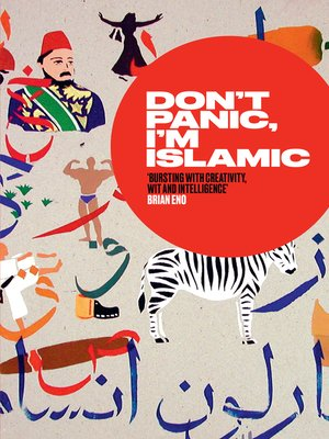 cover image of Don't Panic, I'm Islamic