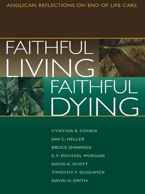 cover image of Faithful Living, Faithful Dying