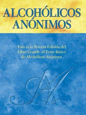 cover image of Alcohólicos Anónimos, Tercera edición