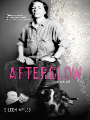 cover image of Afterglow (a dog memoir)