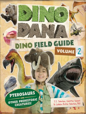 cover image of Dino Field Guide: Pterosaurs and Other Prehistoric Creatures! (Dinosaurs for Kids, Science Book for Kids, Fossils, Prehistoric)