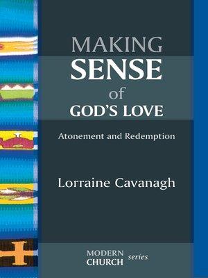 cover image of Making Sense of God's Love