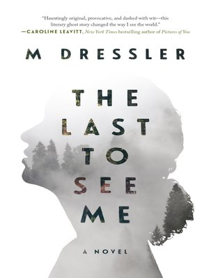 cover image of The Last to See Me