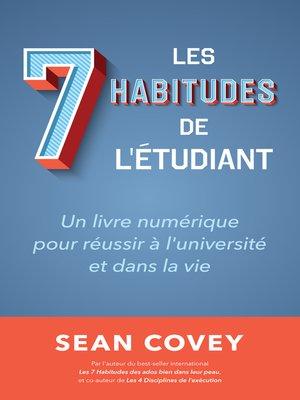 cover image of Les Sept Habitudes des Étudiants qui Réussissent