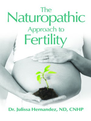 cover image of The Naturopathic Approach to Fertility