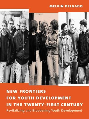 cover image of New Frontiers for Youth Development in the Twenty-First Century