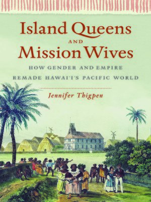 cover image of Island Queens and Mission Wives