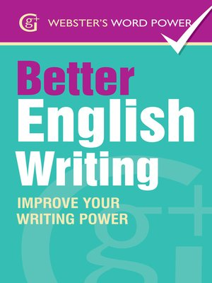 cover image of Webster's Word Power Better English Writing