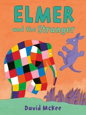 cover image of Elmer and the Stranger