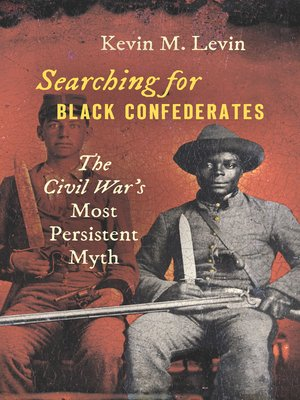 cover image of Searching for Black Confederates