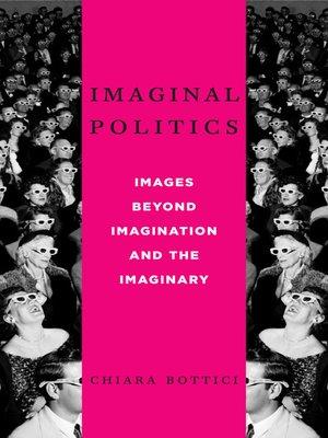 cover image of Imaginal Politics