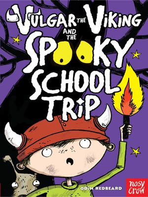 cover image of Vulgar the Viking and the Spooky School Trip