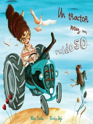 cover image of Un tractor muy, muy ruidoso (A Very, Very Noisy Tractor)