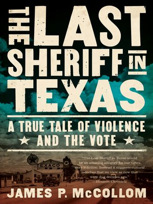 cover image of The Last Sheriff in Texas