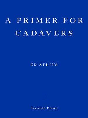 cover image of A Primer for Cadavers