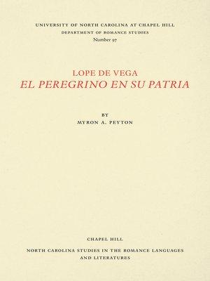 cover image of Lope de Vega, El Peregrino en Su Patria