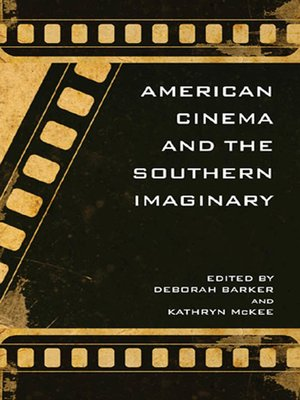 cover image of American Cinema and the Southern Imaginary