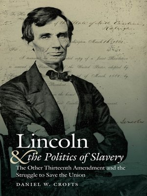 cover image of Lincoln and the Politics of Slavery