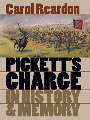 cover image of Pickett's Charge in History and Memory