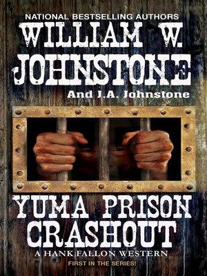 cover image of Yuma Prison Crashout