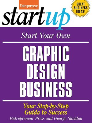cover image of Start Your Own Graphic Design Business