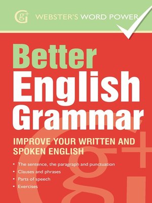 cover image of Webster's Word Power Better English Grammar