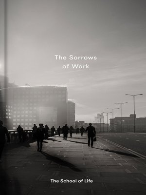 cover image of The Sorrows of Work