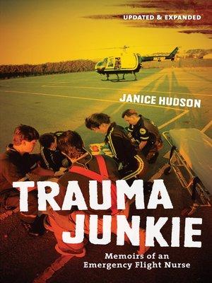 cover image of Trauma Junkie