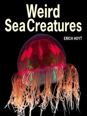 cover image of Weird Sea Creatures