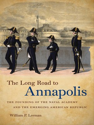cover image of The Long Road to Annapolis
