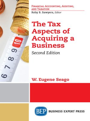cover image of The Tax Aspects of Acquiring a Business