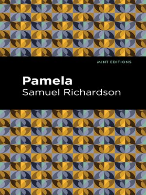 cover image of Pamela, or Virtue Rewarded