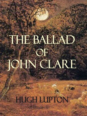 cover image of The Ballad of John Clare
