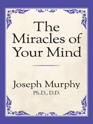 cover image of The Miracles of Your Mind