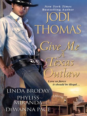 cover image of Give Me a Texas Outlaw