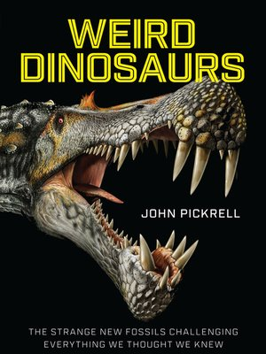 cover image of Weird Dinosaurs