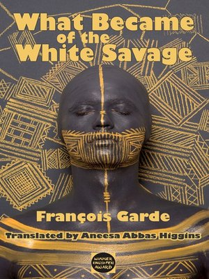 cover image of What Became of the White Savage