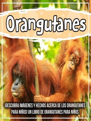cover image of Orangutanes