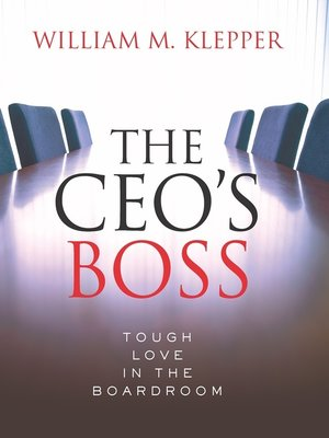 the ceo s boss klepper william m