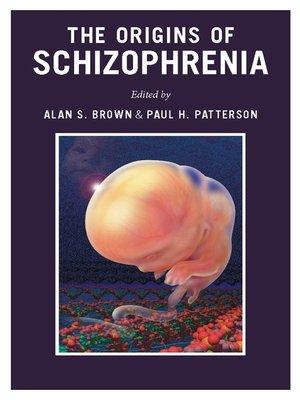 cover image of The Origins of Schizophrenia