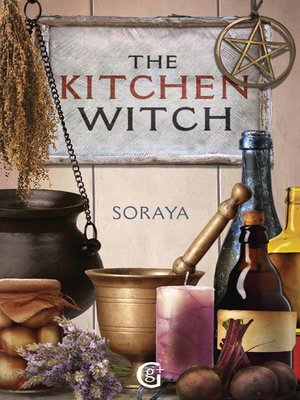 cover image of Soraya's the Kitchen Witch