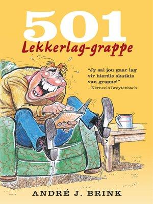 cover image of 501 Lekkerlag Grappe