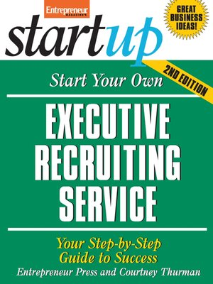 cover image of Start Your Own Executive Recruiting Service