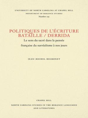 cover image of Politiques de l'écriture, Bataille / Derrida