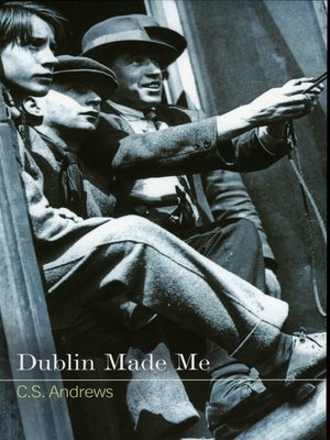 cover image of Dublin Made Me