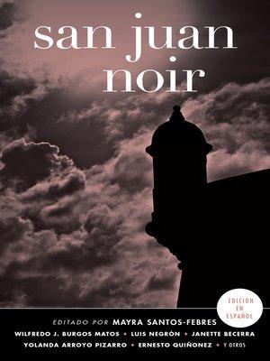 cover image of San Juan Noir (Spanish Edition)
