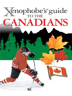 cover image of The Xenophobe's Guide to the Canadians