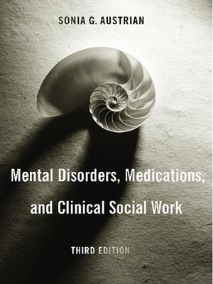 cover image of Mental Disorders, Medications, and Clinical Social Work